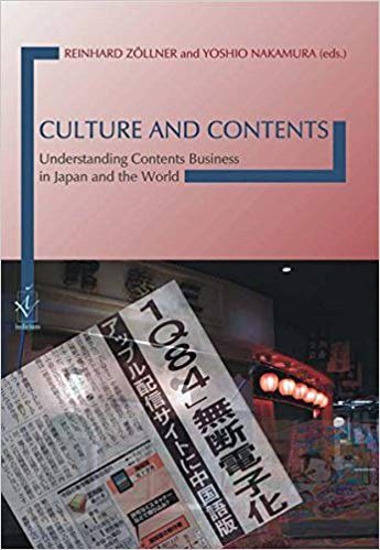 Culture and Contents — Understanding Contents Business in Japan and the World.jpg