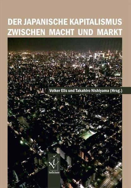 Der japanische Kapitalismus zwischen Macht und Markt.jpg
